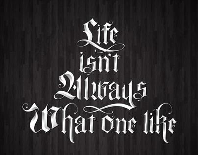 Life isnt always what one like
