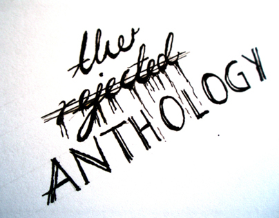 the rejected anthology 2006-2013