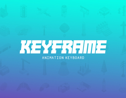 Keyframe - Animation Keyboard // מקלדת אנימציה