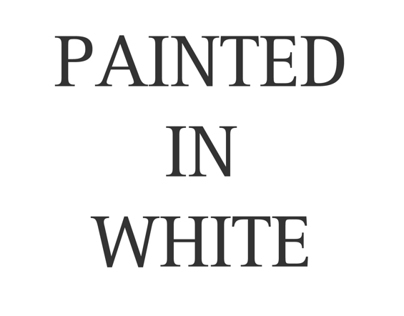 Painted in White