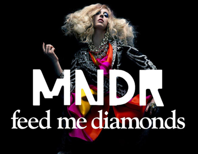 MNDR – Feed Me Diamonds