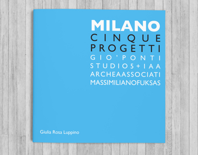 Milano: five projects