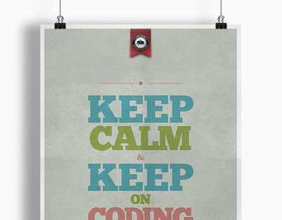 Keep Calm & Keep On Coding