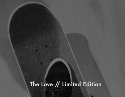 The Love // Limited Edition