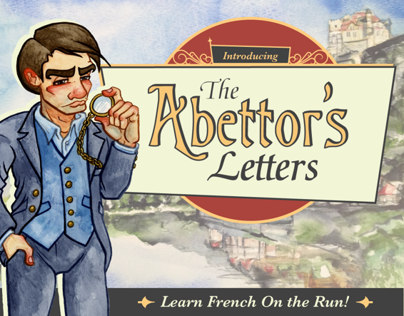 The Abettors Letters - Learn French on the Run!