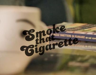 Smoke that Cigarette - Video Track