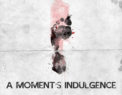 A Moments Indulgence (Short Film)