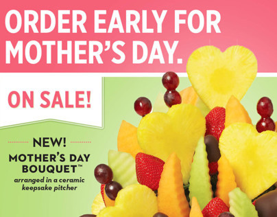 Edible Arrangements | Mothers Day Advertising