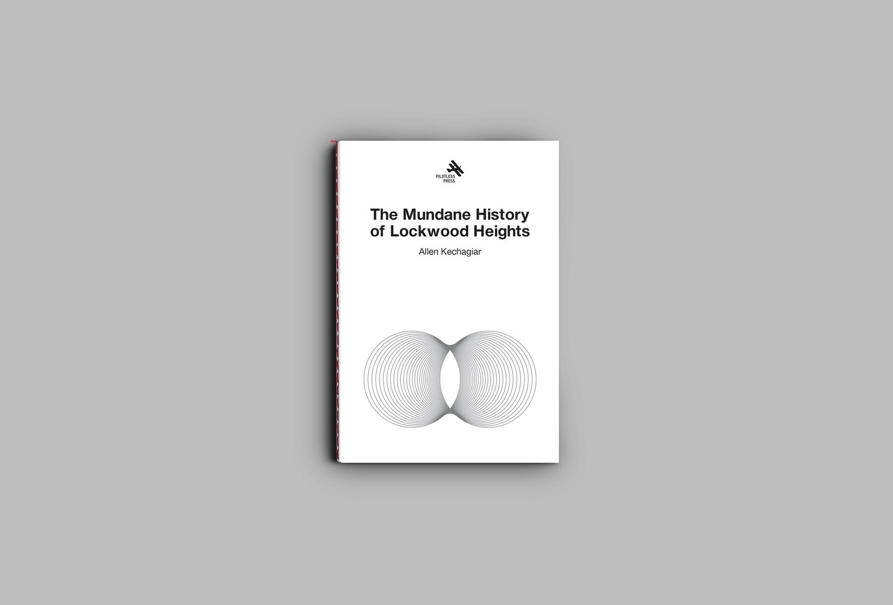 The Mundane History of Lockwood Heights, 2nd Edition