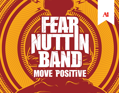 Fear Nuttin Band - Move Positive - CD Cover Design