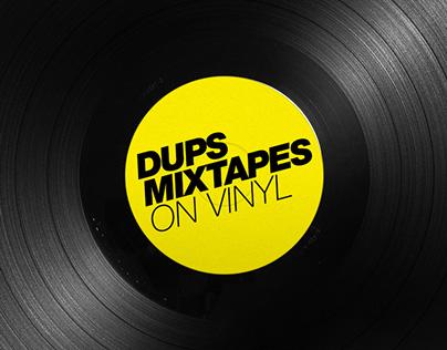DUPS Mixtapes on Vinyl