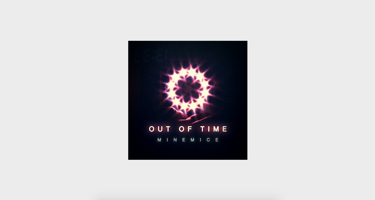 Minemice - Out of Time [FULL ALBUM]