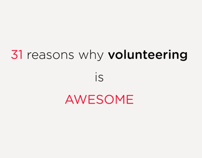 31 Reasons Why Volunteering is Awesome