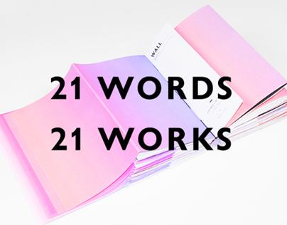 21Words 21Works