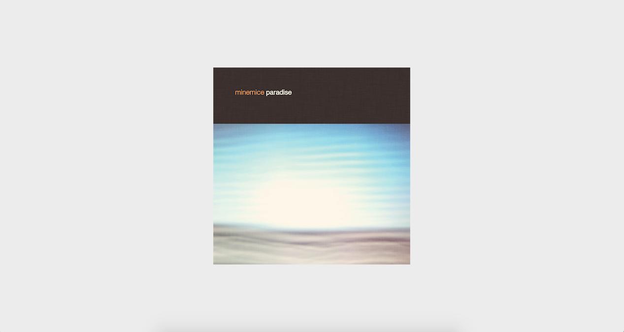 Minemice - Paradise [FULL ALBUM]