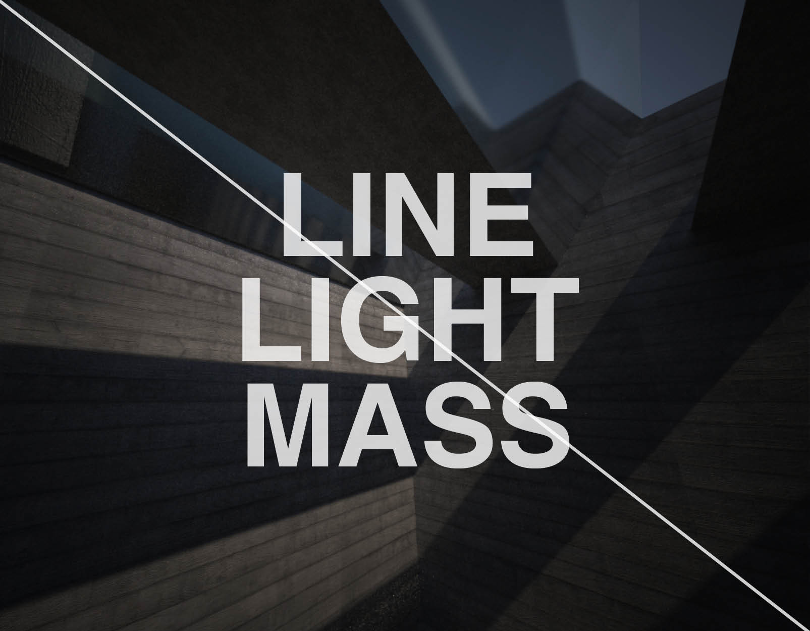 Line. Light & Mass // Velux Award 2012