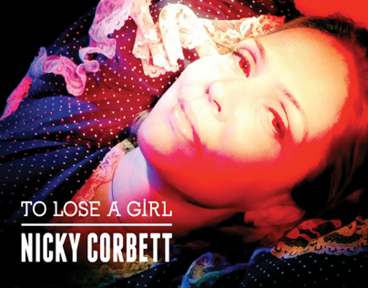 To Lose A Girl | Nicky Corbett