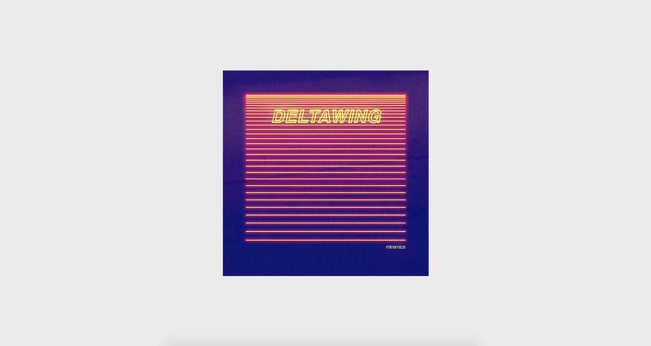 Minemice - Deltawing [FULL ALBUM]