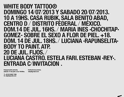 White Body Tattoo®