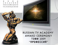 "RUSSIAN TV ACADEMY AWARD CEREMONY 2009 ""PROFESSION"""