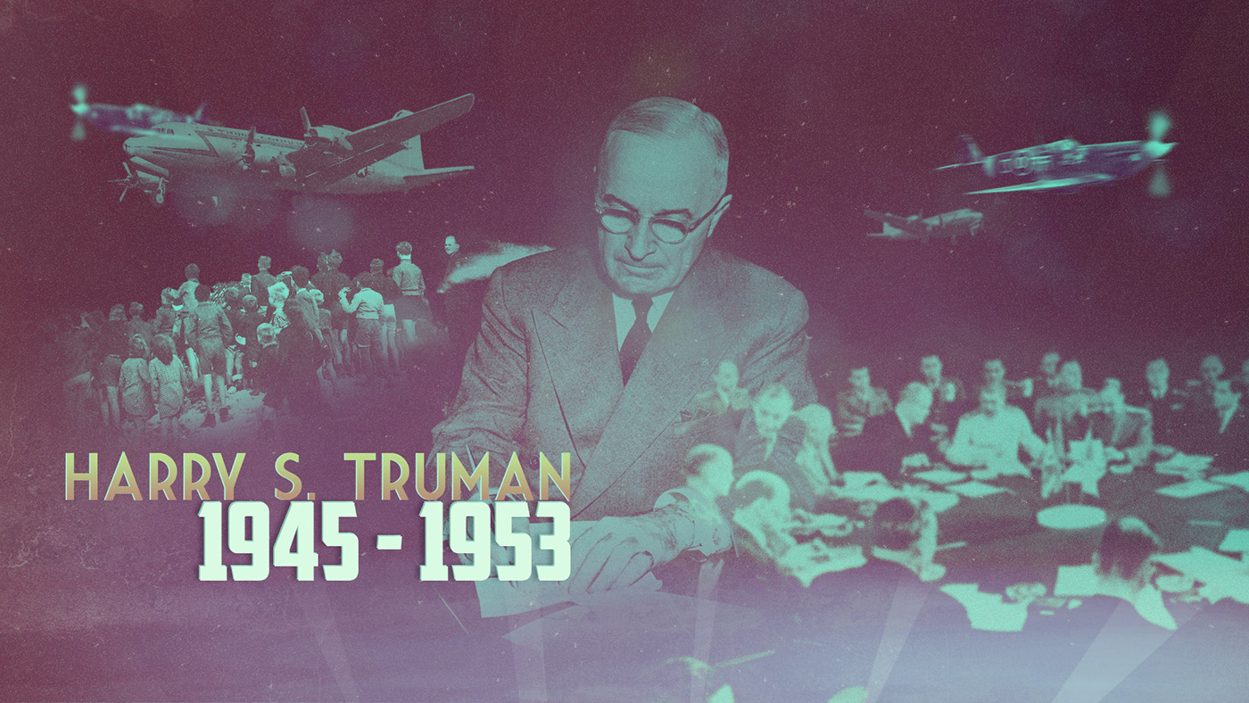 The Presidents / Harry S. Truman 1945 - 1953