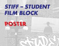 STIFF - Student Film Block Poster