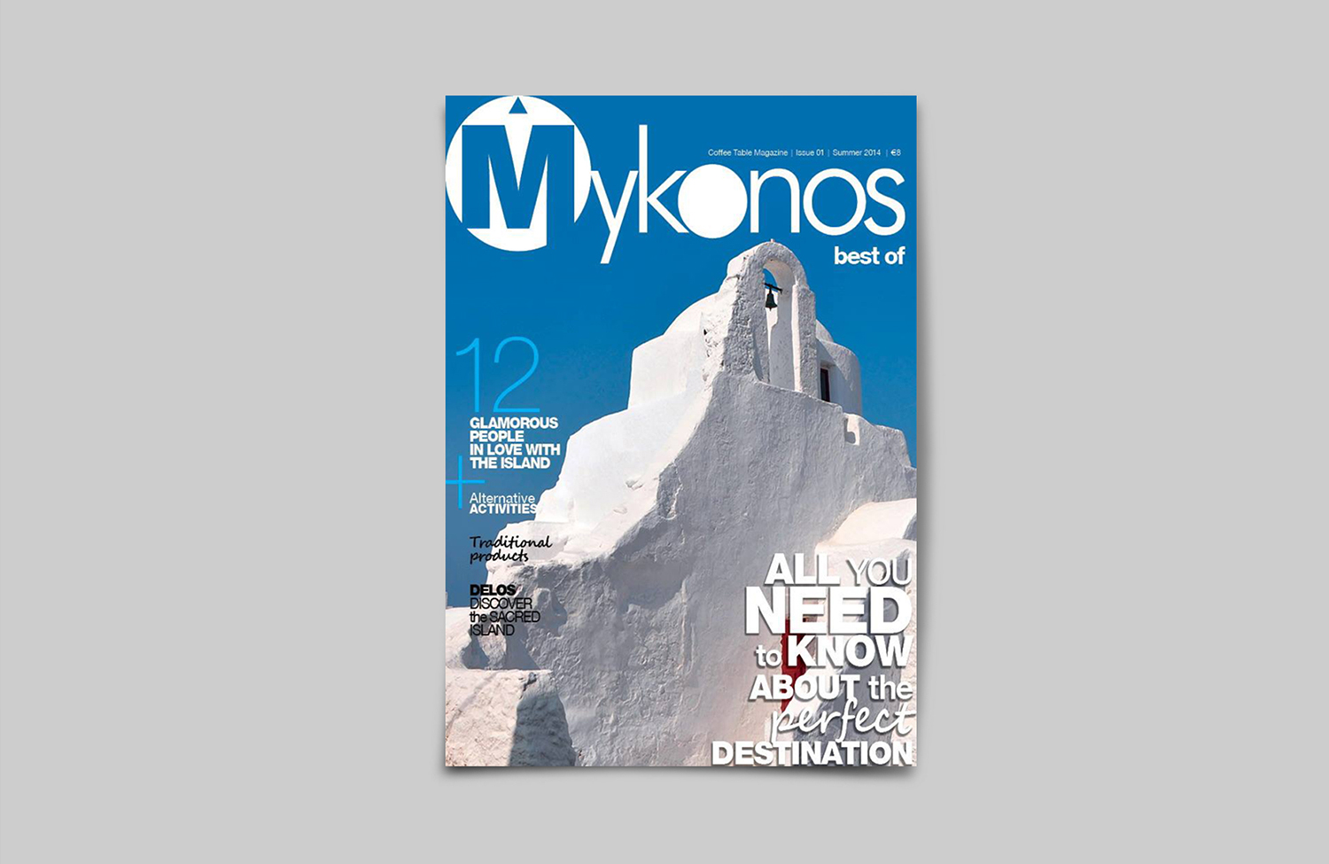 Mykonos, Best of