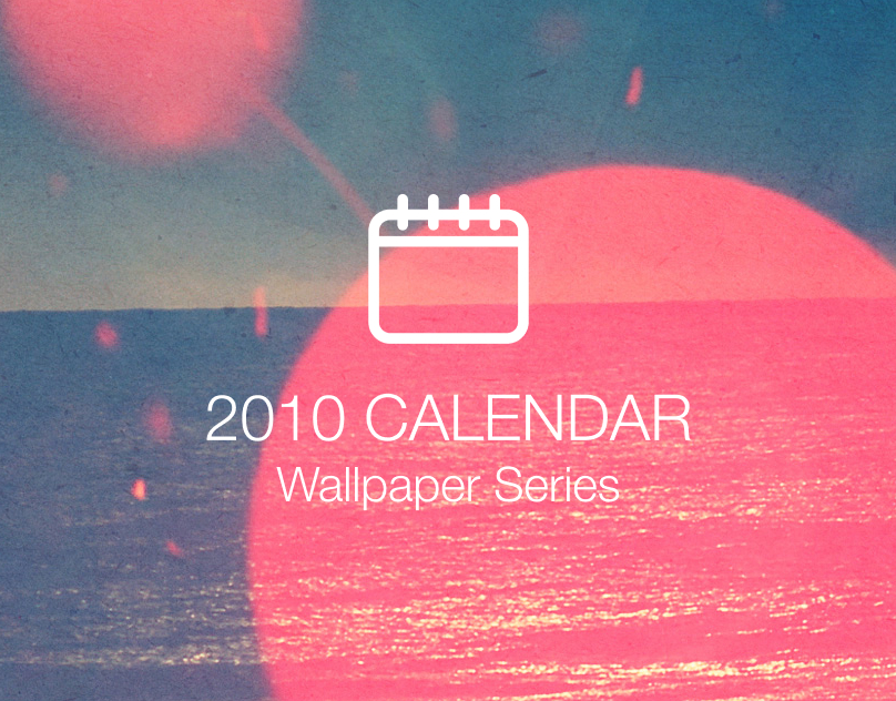 Desktop Calendar Series | 2010