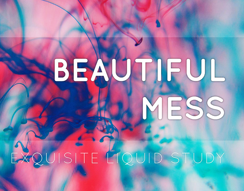 [ Beautiful Mess ]