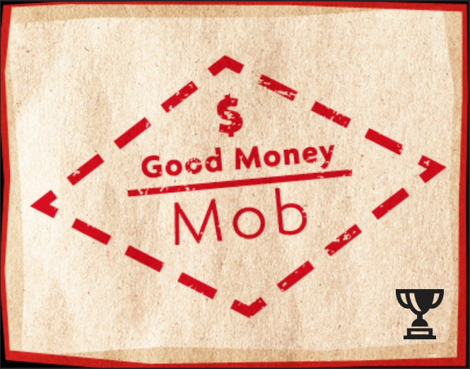 What Is a Good Money Mob?